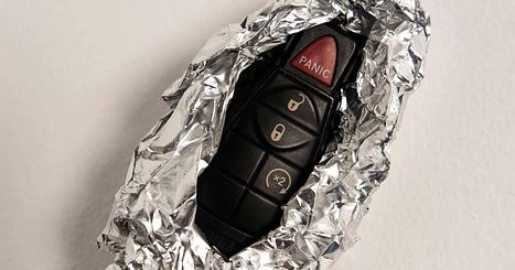 Wrap your keys in aluminum foil
